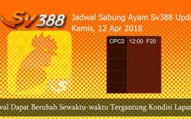 Jadwal Judi Sabung Online SV388 12 April 2018